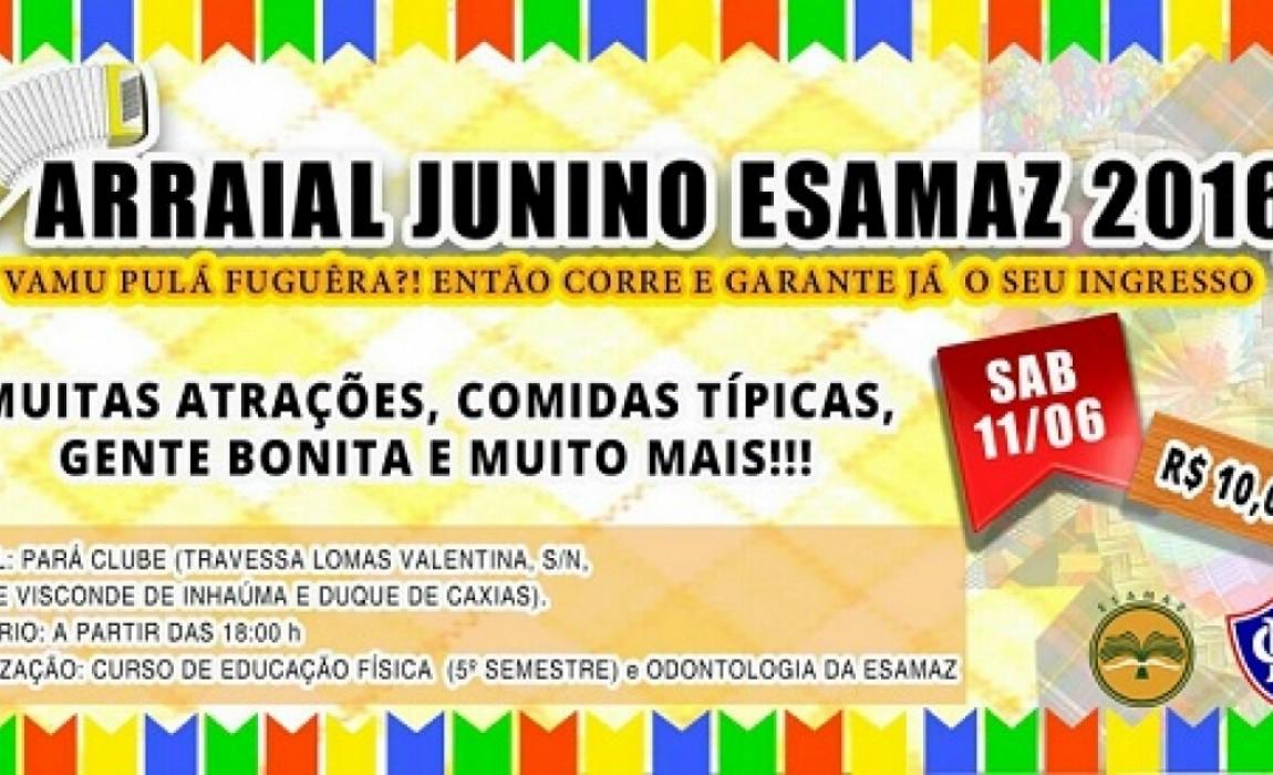 Festa Junina da Esamaz será no próximo dia 11 de junho, no Paraclube. Participe!