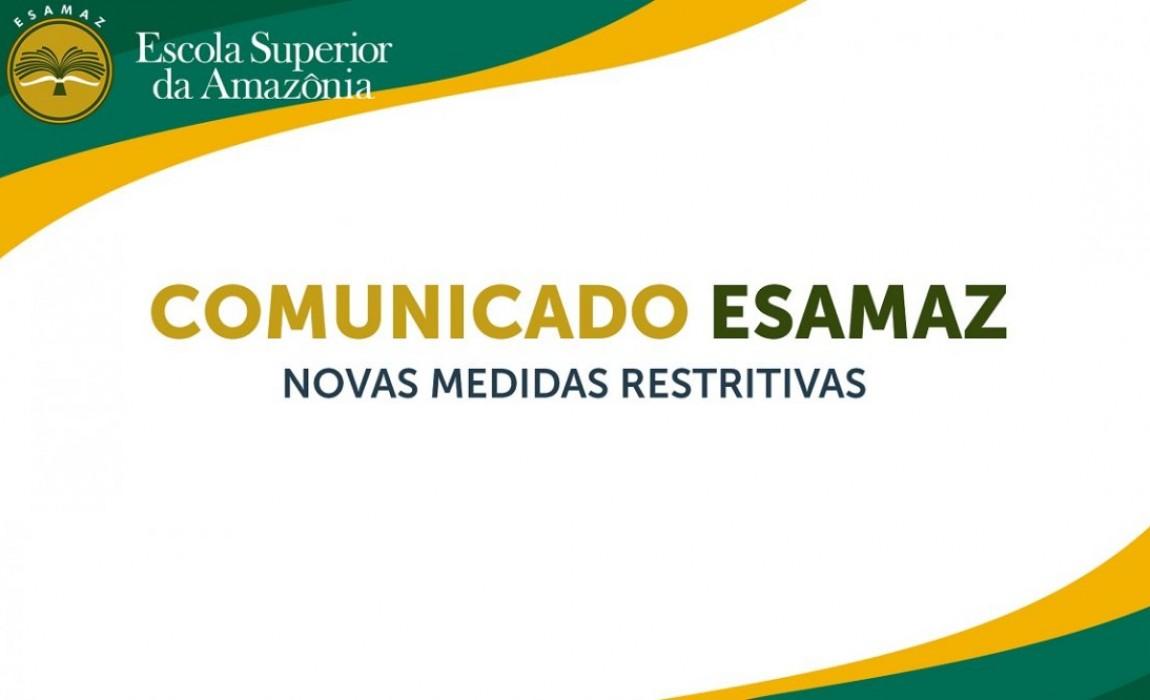 COMUNICADO ESAMAZ – Novas medidas restritivas