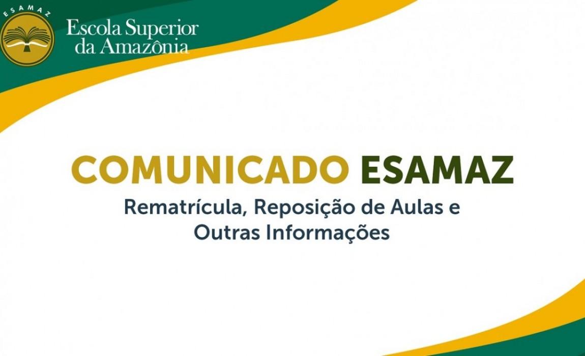Comunicado Esamaz: Rematrícula e outras informações