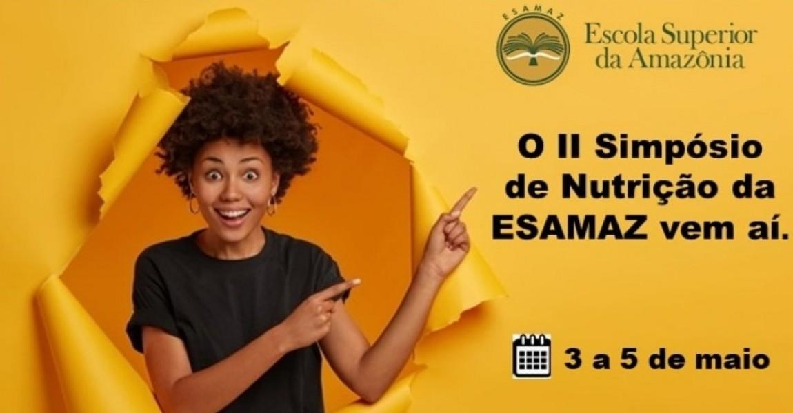 Curso de Nutrição da Esamaz promove simpósio a partir desta segunda-feira