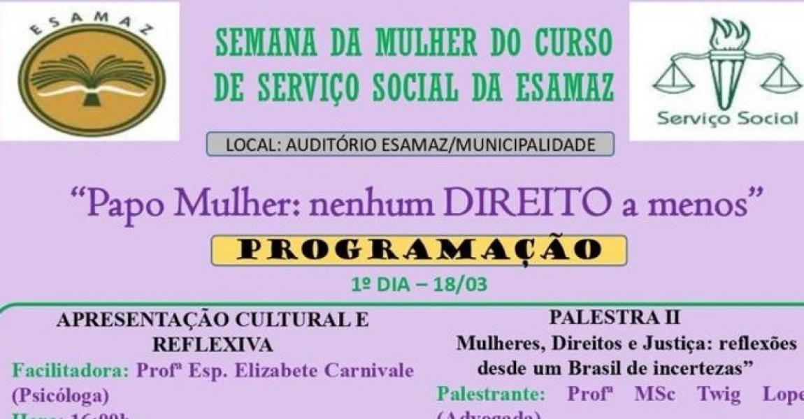 Curso de Serviço Social abre inscrições para Semana da Mulher na Esamaz