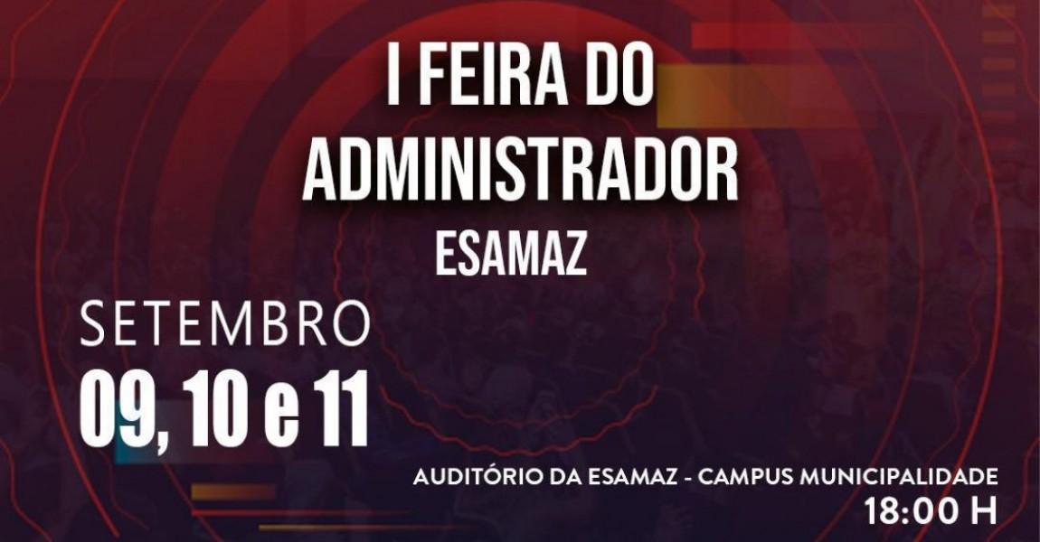 I Feira do Administrador será realizada de 09 a 11 de setembro na Esamaz