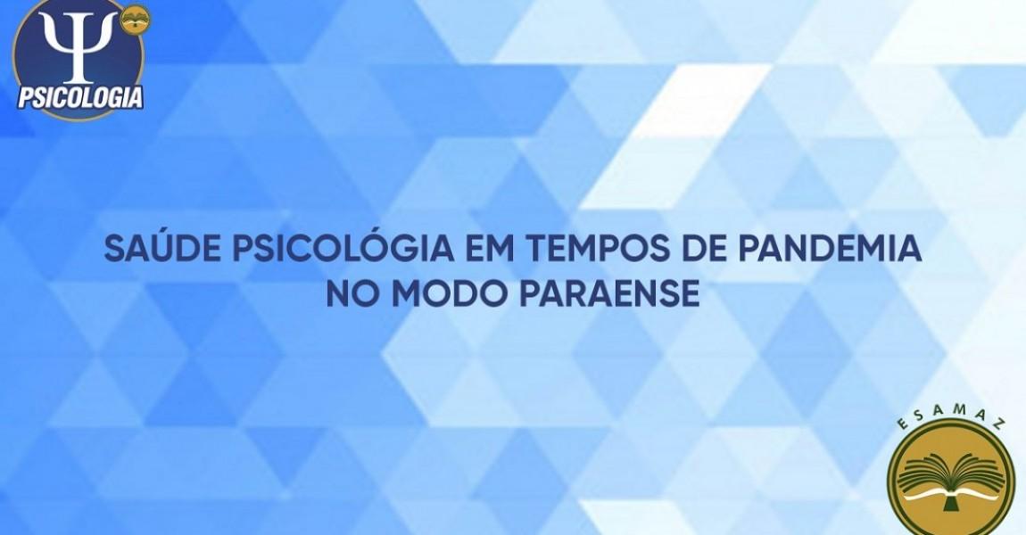 Jeitinho paraense destaca a importância de cuidar da saúde mental em tempos de pandemia