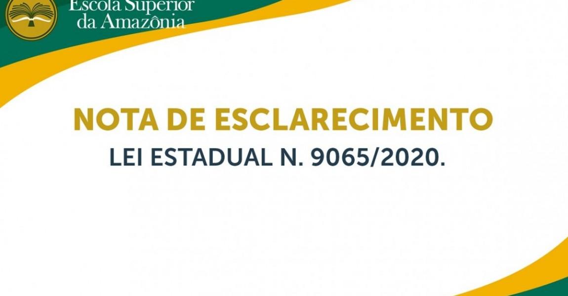NOTA DE ESCLARECIMENTO - LEI ESTADUAL N 9065-2020