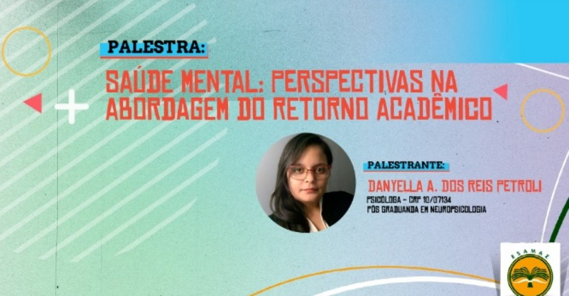 Saúde mental dos alunos é tema de palestra promovido pelo curso de Enfermagem da Esamaz