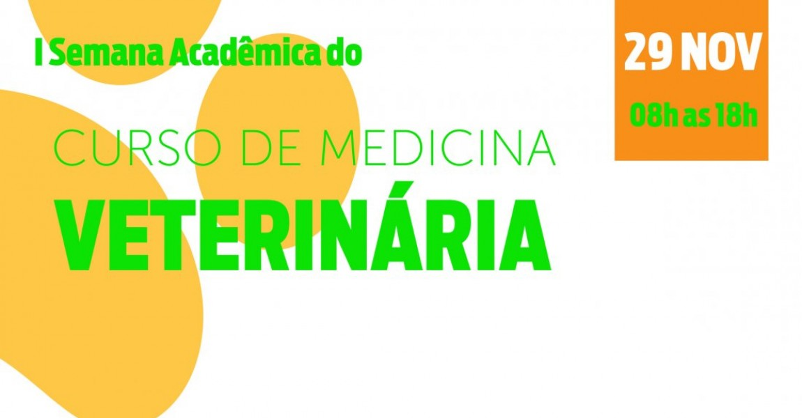 Vem aí a I Semana Acadêmica do Curso de Medicina Veterinária da Esamaz