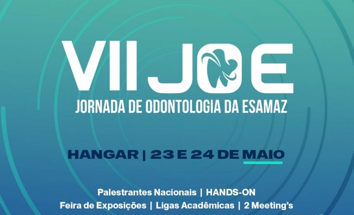 VII Jornada Acadêmica de Odontologia da Esamaz será realizada nos dias 23 e 24 de maio no Hangar