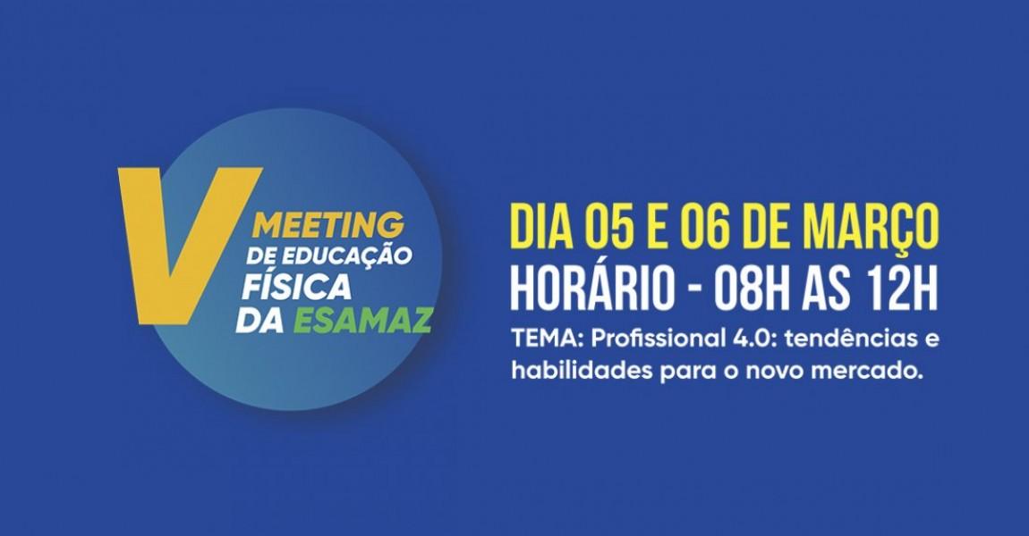 V Meeting de Educação Física acontece em março, na Esamaz